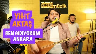 Yiğit AKTAŞ - BEN GİDİYORUM ANKARA ( Bir Ben Miyim Bahtı Kara ) & Canlı Performa