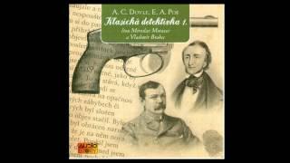 E.A. Poe,  A.C. Doyle - Klasická detektivka 1 (Mluvené slovo, Audioknihy | AudioStory)