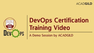 DevOps Training Video - A Demo Session By Acadgild