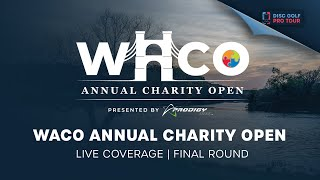 2021 Waco Annual Charity Open Presented by Prodigy | Final Round