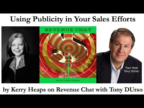 Using Publicity in Your Sales Efforts by Kerry Heaps