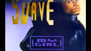 Suavé - My Girl (Morning Mix)
