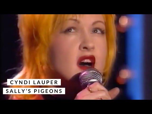 Cyndi Lauper - Sally's Pigeons (live)