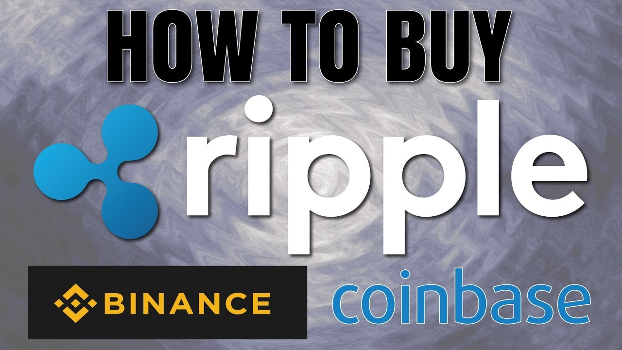 buy ripple on coinbase binance