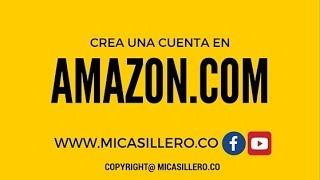 Cómo Crear una Cuenta en Amazon Colombia