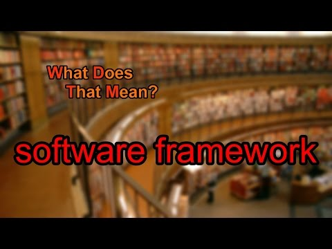 What does software framework mean?