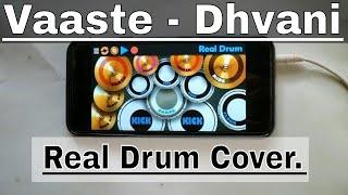 Vaaste Song - Dhvani Bhanushali, Nikhil D'Souza (Real Drum App Cover) | Lobhas Ratnaparkhi.