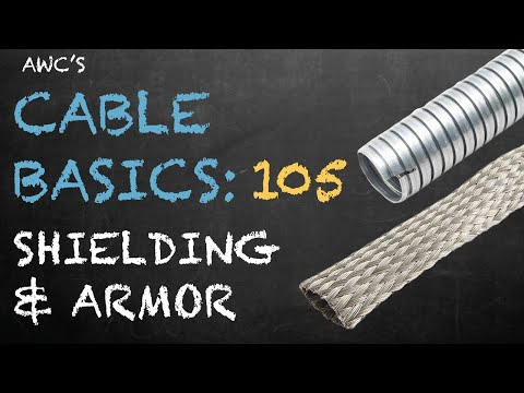 Cable Basics 105: Shielding and Armor - Brought to you by Allied Wire & Cable