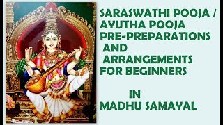 Video Saraswathi pooja/ Ayutha pooja pre-preparations and arrangements for beginners download MP3, 3GP, MP4, WEBM, AVI, FLV November 2017