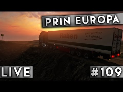 🔴 LIVE #109 - ETS 2 1.27 - Convoi Prin Europa - ETS 2 Giveaway 1000 Likes !!!
