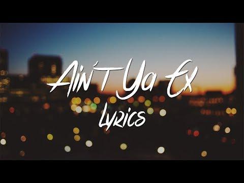 Eric Bellinger - Ain't Ya Ex (feat. Mila J & Tink) (Lyrics)