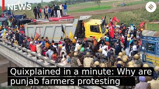 Quixplained in a minute: Why are punjab farmers protesting