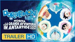 DORAEMON IL FILM - Nobita e la grande avventura in Antartide - Trailer Ufficiale Italiano