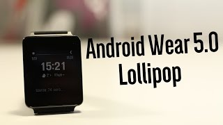 Обзор Android Wear 5.0 Lollipop