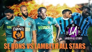 SE DONS vs LAMBETH ALLSTARS | SOUTH LONDONS BIGGEST DERBY | LONDON CUP QF | Sunday League Football