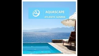 Aquascape - Atlantis (Chillout Ambient Space Sounds Background Music New Age Lounge)