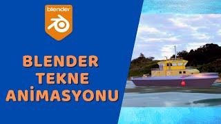 Blender - Tekne Animasyonu