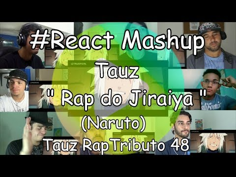 "#React Mashup: Tauz "" Rap do Jiraiya "" (Naruto) 
