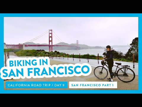 Road Trip California * San Francisco by bikes and cables*