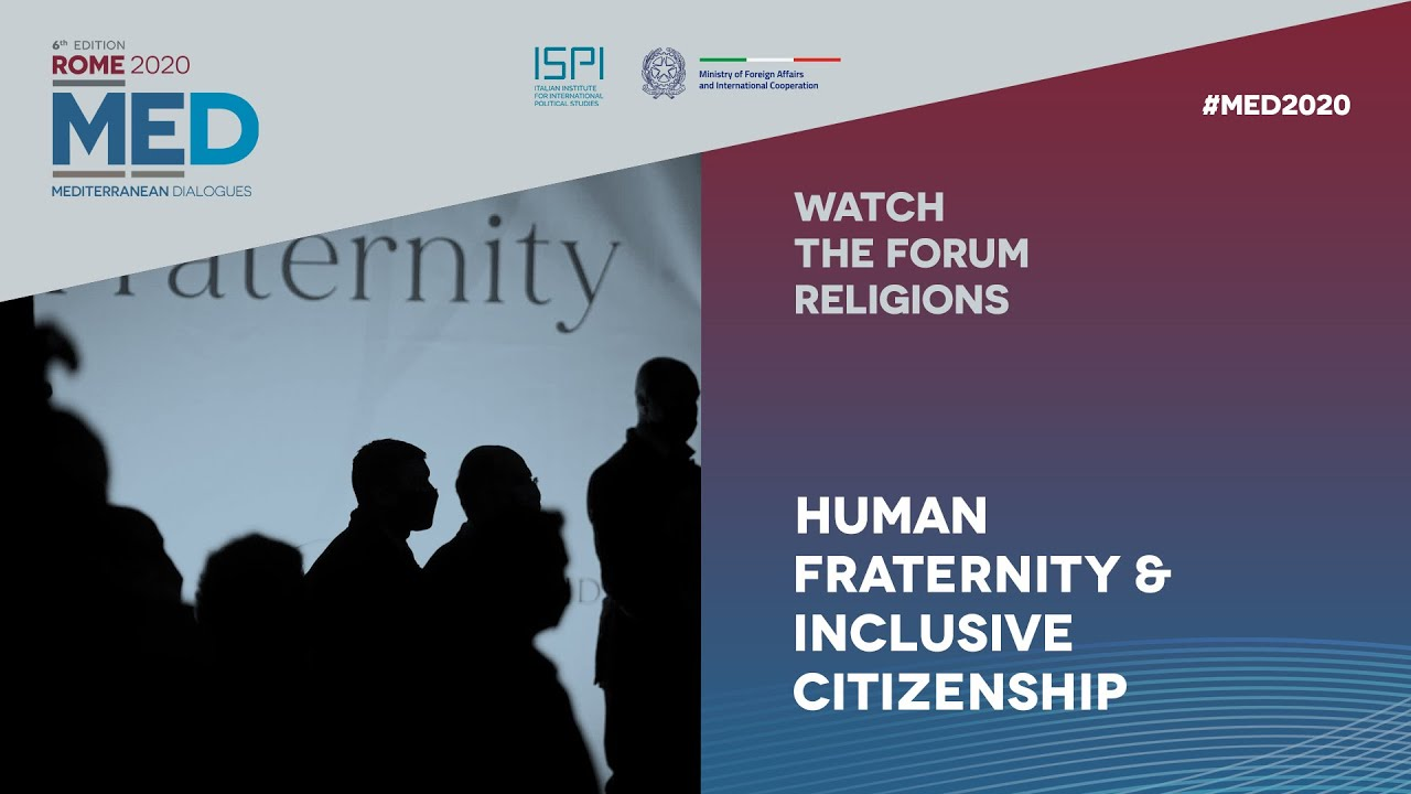 MED 2020 | Religions Forum -  Human fraternity & inclusive citizenship