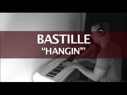 Bastille - Hangin' (Piano Cover & Lyrics)