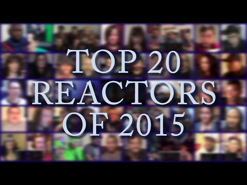 Top 20 Reactors of 2015 (Full List)