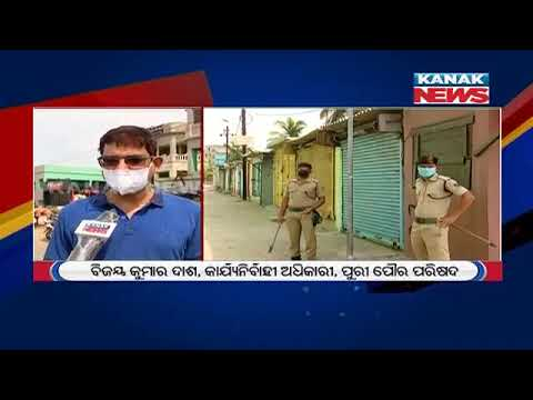 Puri: 2 Area Announced As Containment Zone After 2 Covid-19 Positive Cases | Kanak News