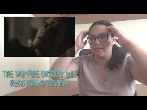 """The Vampire Diaries 1x18 REACTION & REVIEW """"Under Control"""" S01E18   JuliDG"""