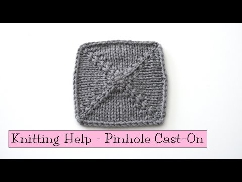 Knitting Help - Pinhole Cast-On