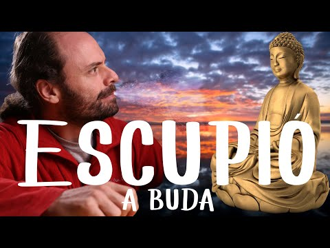 El Hombre que escupió a Buda. Una historia para poner en práctica la frase más poderosa del mundo.