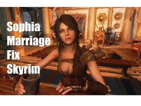 Sophia Follower Mod Wedding Glitch *FIX* Skyrim (PC)