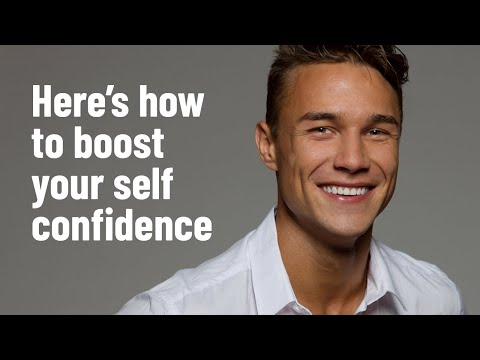17 Proven Ways To Boost Your Self Confidence