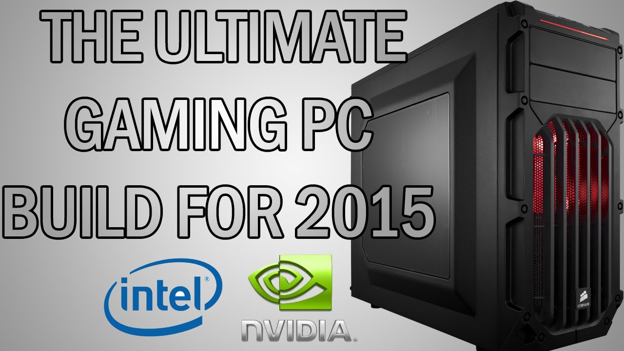 gaming pc build 2015
