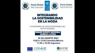Plataforma Pacto Mundial en Moda Sostenible | Integrando la sostenibilidad en la moda y los textiles