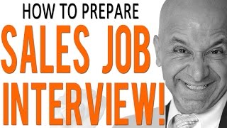 Sales Job Interview Preparation - Things to Know!