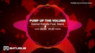PUMP UP THE VOLUME    Gabriel Robella feat MARRS  2014