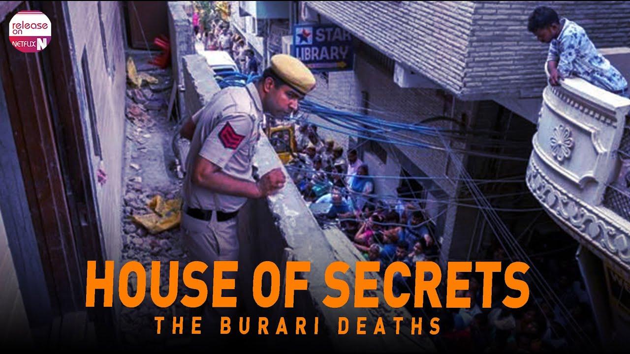 Netflix House of Secrets: The Burari Deaths Release Date - Release on  Netflix - YouTube