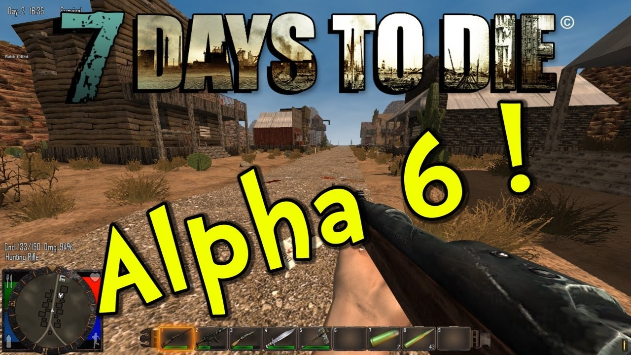 7 days to die alpha 6