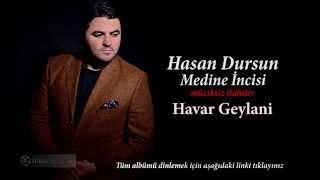 Hasan Dursun - Havar Geylani (Müziksiz)