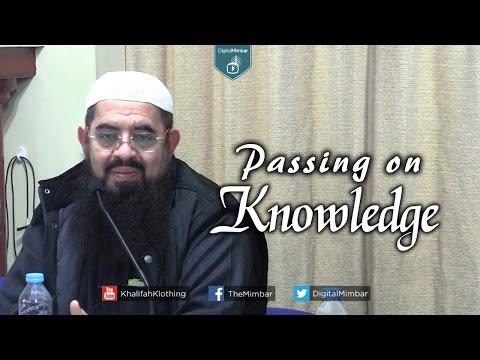 Passing on Knowledge - Muhammed ibn Abdullah Al Arkas