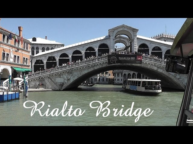 VENICE: Rialto Bridge [HD]