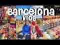 BARCELONA VLOG / Best friends 19th Birthday trip!! // BRB TRAVEL