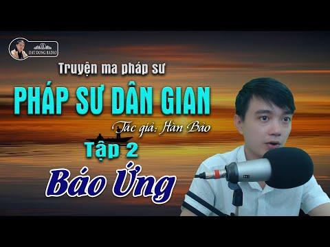 [Truyện Ma Hay] Pháp Sư Dân Gian - Tập 2: Báo Ứng   Nguyễn Huy Diễn đọc - Đất Đồng Radio