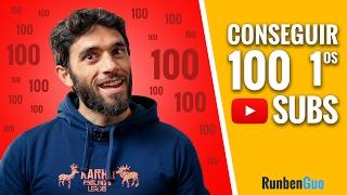 Cómo CONSEGUIR tus 100 PRIMEROS SUSCRIPTORES en YouTube