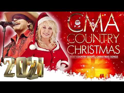 A Country Christmas 2021 Classic Country Christmas Songs Ever Best Christmas Songs 2021 Cma Country Christmas 2021 Youtube