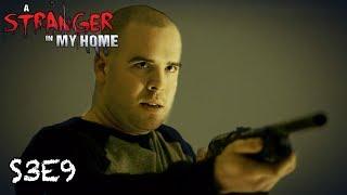 Stranger in My Home | S3E9 | Master Manipulators
