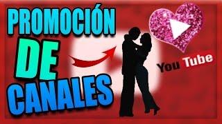 QUIERES UNA AYUDITA EN YOUTUBE ? | PROMOCIÓN DE CANALES #4 | QUIERES UNA PROMO?