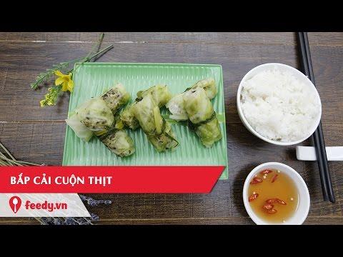 Hướng dẫn cách làm món Bắp cải cuộn thịt thơm ngon - Rolled Cabbage With Pork