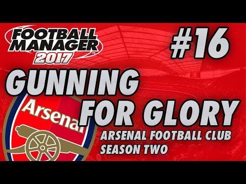 Arsenal FM17 | GUNNING FOR GLORY | Part 16 | MAN UTD & LIVERPOOL | Football Manager 2017