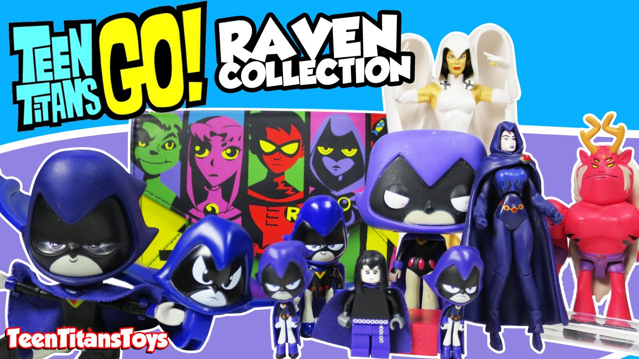 Raven From Teen Titans Toys : My teen titans go collection of raven toys